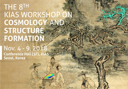 The 8th KIAS Workshop on Cosmology and Structure Formation