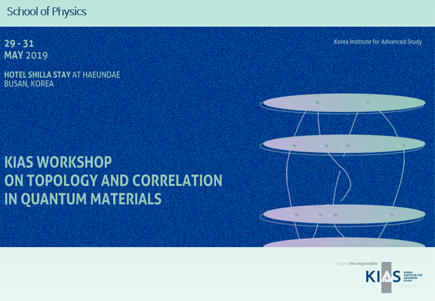 KIAS Workshop on Topology and Correlation in Quantum Materials
