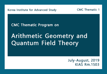 Thematic Program on Arithmetic Geometry and Quantum Field Theory